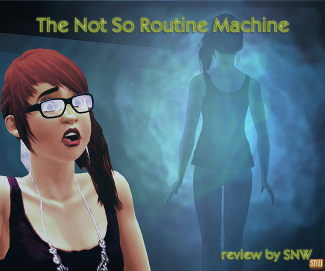 The Not So Routine Machine (premium content for The Sims 3)
