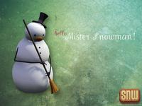 Hello, Mister Snowman